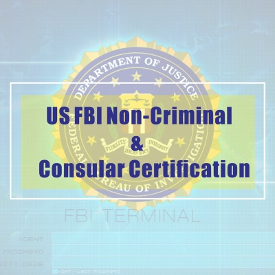 US FBI Non-Criminal and Consular Certification